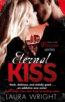 Eternal Kiss : Number 2 in series, Paperback Book