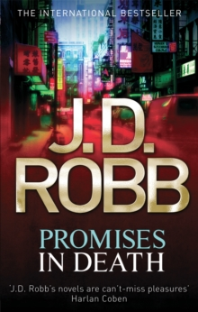 Promises In Death : 28, Paperback Book
