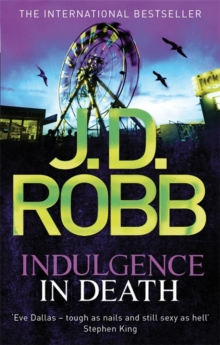 Indulgence In Death : 31, Paperback Book
