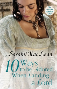 Ten Ways to be Adored When Landing a Lord : Number 2 in series, Paperback Book