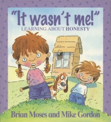 Values: It Wasn't Me! - Learning About Honesty, Paperback Book
