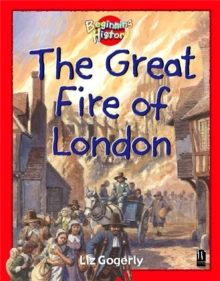 Beginning History: The Great Fire Of London, Paperback Book