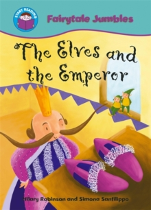 Start Reading: Fairytale Jumbles: The Elves and the Emperor, Paperback Book