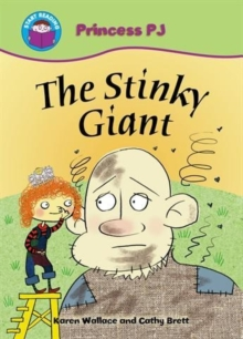 Start Reading: Princess PJ: The Stinky Giant, Paperback Book