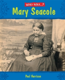 Who Was: Mary Seacole?, Paperback Book