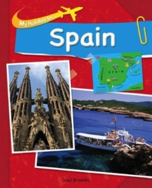 My Holiday In: Spain, Paperback / softback Book