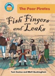 Start Reading: The Poor Pirates: Fish Fingers and Leaks, Paperback Book