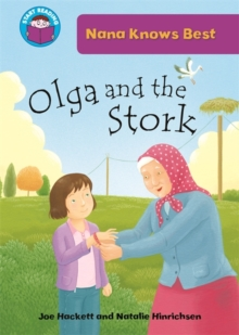 Start Reading: Nana Knows Best: Olga and the Stork, Paperback Book