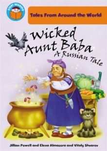 Start Reading: Tales From Around the World: Wicked Aunt Baba: a Russian Tale, Paperback Book