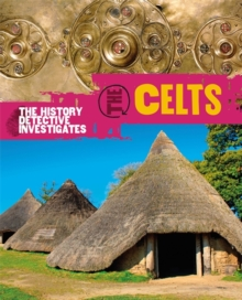 The History Detective Investigates: The Celts, Paperback Book