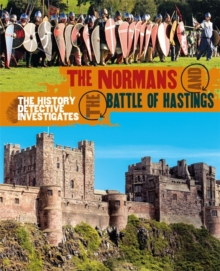 The History Detective Investigates: The Normans and the Battle of Hastings, Paperback Book