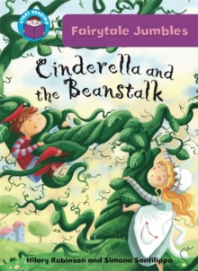 Start Reading: Fairytale Jumbles: Cinderella and the Beanstalk, Paperback Book