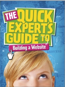 Quick Expert's Guide: Building a Website, Paperback Book