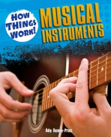 How Things Work: Musical Instruments, Paperback Book