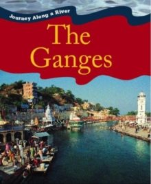 Journey Along a River: Ganges, Paperback Book