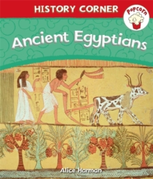 Popcorn: History Corner: Ancient Egyptians, Paperback Book