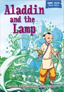 Short Tales Fairy Tales: Aladdin and the Magic Lamp, Paperback Book