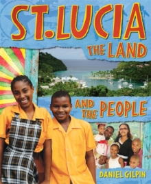 St Lucia: The Land and the People, Paperback Book