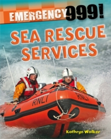 Emergency 999!: Sea Rescue Services, Paperback Book