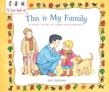A First Look at: Same-Sex Parents: This is My Family, Paperback Book