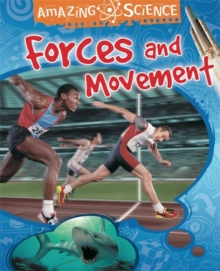 Amazing Science: Forces and Movement, Paperback Book