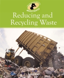 Environment Detective Investigates: Reducing and Recycling Waste, Paperback Book