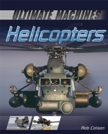 Ultimate Machines: Helicopters, Paperback Book