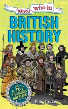 Who's Who in: British History, Paperback Book