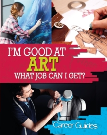 Art What Job Can I Get?, Paperback Book