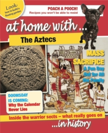 At Home With: The Aztecs, Hardback Book