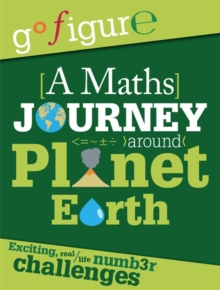 A Maths Journey Through Planet Earth, Hardback Book