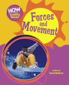 How Does Science Work?: Forces and Movement, Paperback Book