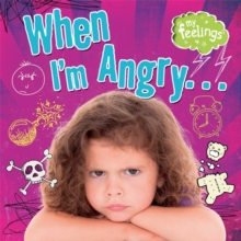 When I'm Angry, Hardback Book
