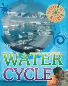 Cycles in Nature: Water Cycle, Paperback Book