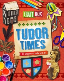 Craft Box: Tudor Times, Paperback Book