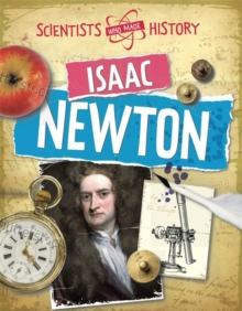 Scientists Who Made History: Isaac Newton, Paperback Book