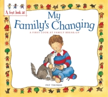 A First Look At: Family Break-Up: My Family's Changing, Paperback Book
