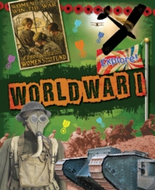 Explore!: World War One, Paperback Book