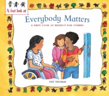 A First Look At: Everybody Matters: Respect For Others, Paperback Book