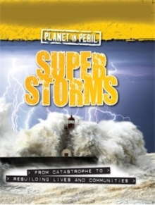 Planet in Peril: Super Storms, Paperback Book