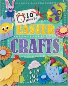 10 Minute Crafts: Easter, Paperback Book