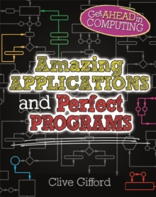 Get Ahead in Computing: Amazing Applications & Perfect Programs, Paperback Book