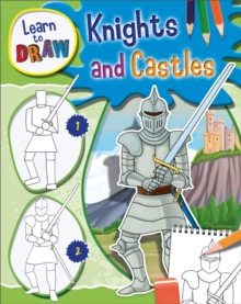 Learn to Draw Knights and Castles, Hardback Book