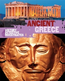 The History Detective Investigates: Ancient Greece, Paperback Book