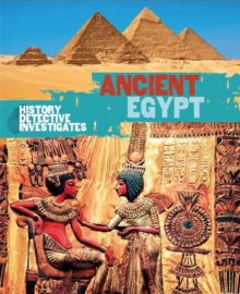 The History Detective Investigates: Ancient Egypt, Paperback Book