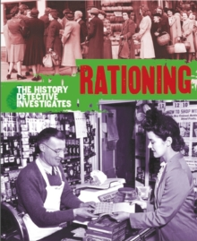 The History Detective Investigates: Rationing in World War II, Paperback Book