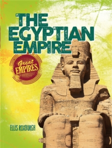 Great Empires: The Egyptian Empire, Hardback Book