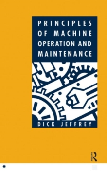Principles of Machine Operation and Maintenance, Paperback Book