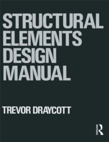 Structural Elements Design Manual, Paperback Book