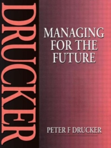 Managing for the Future, Paperback Book